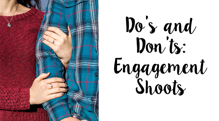 How To: Dress for Engagement Photos